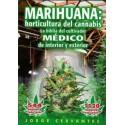 MARIHUANA:horticultura del Cannabis. J Cervantes