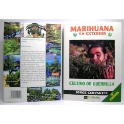 Marihuana en exterior: cultivo de guerrilla, J. Cervantes